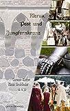 Klerus, Pest und Jungfernkranz: Historische Geschichten (Anthologie) - Carmen Mayer