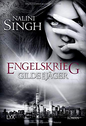 Gilde der Jäger - Engelskrieg (Elena-Deveraux-Serie, Band 12)
