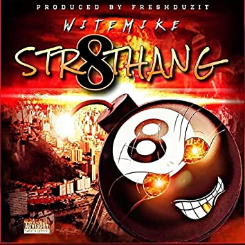 Str8 Thang