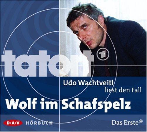 Udo Wachtveitl liest den Fall Wolf im Schafspelz (Tatort-Hörbuch)