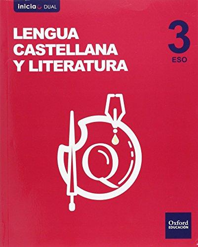 Lengua Castellana Y Literatura. Libro Del Alumno. ESO 3 - Volumen Annual (Inicia Dual) - 9788467385175
