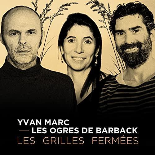 Yvan Marc feat. Les Ogres De Barback