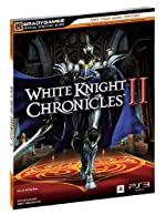 White Knight Chronicles 2 Official Strategy Guide de BradyGames