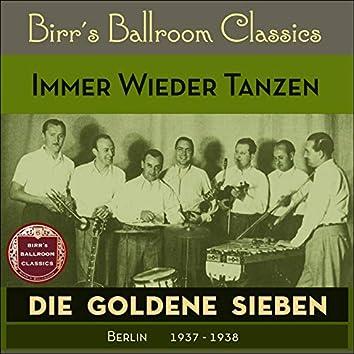 Immer Wieder Tanzen (Recordings Berlin 1938 - 1939)