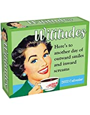 Wititudes 2022 Day-to-Day Calendar: Here's to Another Day of Outward Smiles and Inward Screams