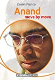 Anand: Move by Move (Everyman Chess)