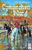 Comanchen Mond: In den Plains
