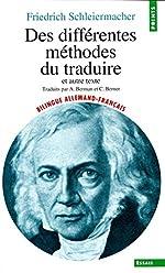 Des différentes méthodes de traduire et autre texte de Friedrich Schleiermacher