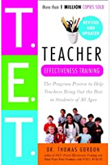 Teacher Effectiveness Training: The Program Proven to Help Teachers Bring Out the Best in Students of All Ages Kindle Edition