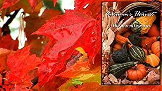 Autumn's Harvest: video for relaxation, meditation & mood [Blu-ray] - Enjoy the serene beauty of nature in Autumn as the changing leaves and the bounty of the season transform your TV into art
