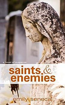 Saints and Enemies (Sliding Sideways Book 11) by [Emily Senecal]