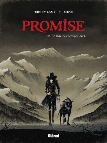 Promise - Tome 01: Le livre des derniers jours