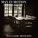 Man In Motion - from St. Elmo's Fire - Single