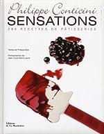 Sensations - 288 recettes de patisseries by Philippe Conticini;Philippe Bo?(2012-10-31) de Philippe Conticini;Philippe Bo?