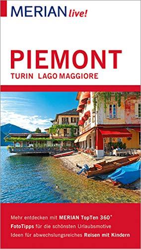 MERIAN live! Reiseführer Piemont Turin Lago Maggiore: Mit Extra-Karte zum Herausnehmen