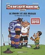 Les rugbymen - Le rugby et ses règles 2018 de Béka