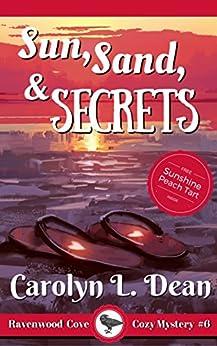 SUN, SAND, and SECRETS: A Ravenwood Cove Cozy Mystery (book 6) (English Edition) por [Carolyn L. Dean]