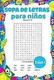 Sopa de letras para niños 8 años +: 30 temas de vocabulario básico en español / 2 niveles de dificultad