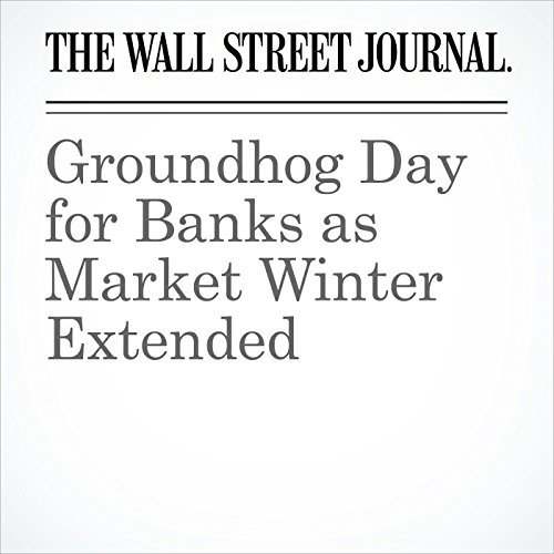 Groundhog Day for Banks as Market Winter Extended audiobook cover art