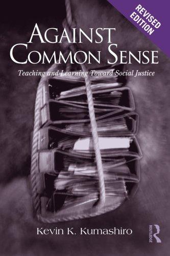 Against Common Sense: Teaching and Learning Toward Social...