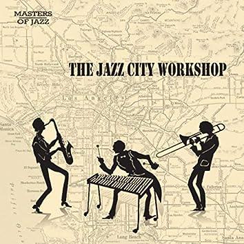 The Jazz City Workshop