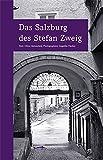Das Salzburg des Stefan Zweig: wegmarken