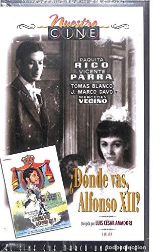 ¿DONDE VAS ALFONSO XII? VICENTE PARRA, PAQUITA RICO