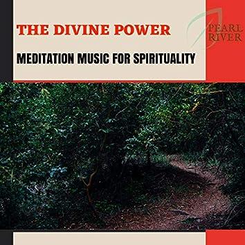 The Divine Power - Meditation Music For Spirituality
