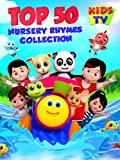 Top 50 Nursery Rhymes Collection - Kids TV