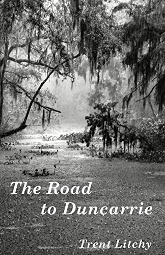 The Road to Duncarrie: A Short Story