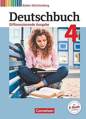 Deutschbuch - Sprach- und Lesebuch - Differenzierende Ausgabe Baden-Württemberg 2016 - Band 4: 8. Schuljahr: Schülerbuch