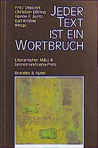 Literarischer März. Leonce- und -Lena-Preis / Jeder Text ist ein Wortbruch (literarisches programm)
