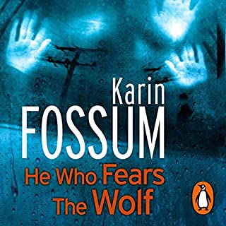 He Who Fears the Wolf                   Written by:                                                                                                                                 Karin Fossum                               Narrated by:                                                                                                                                 David Rintoul                      Length: 8 hrs and 10 mins     Not rated yet     Overall 0.0
