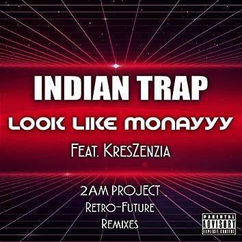 Look Like Monayyy (2am Project Retro - Future Remixes) [feat. Kreszenzia]