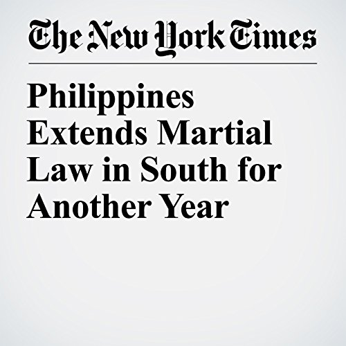 Philippines Extends Martial Law in South for Another Year copertina