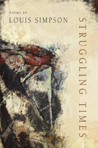 Struggling Times (American Poets Continuum)