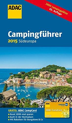 ADAC - Guía de acampada para Europa meridional 2015