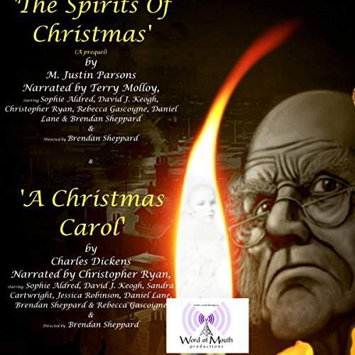 A Christmas Carol & the Spirits of Christmas (The Prequel) audiobook cover art
