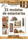 Haga usted mismo 25 modelos de estanterías