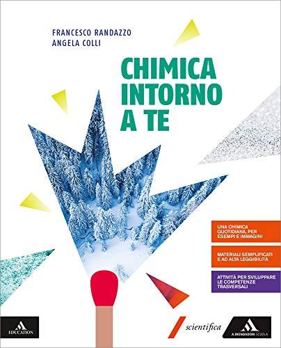 Chimica intorno a te. Per gli Ist. tecnici e professionali. Con e-book. Con espansione online