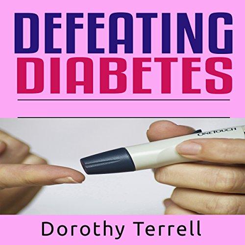 Defeating Diabetes audiobook cover art