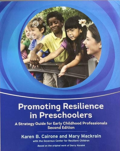 Promoting Resilience in Preschoolers A Strategy Guide for Early Childhood Professionals