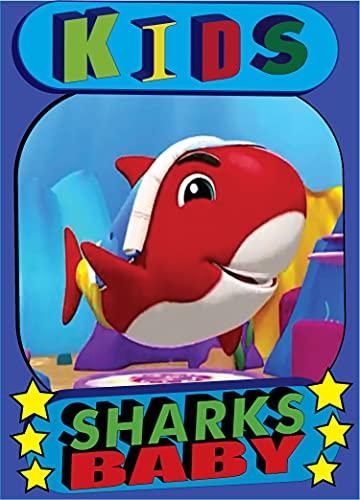 baby Sharks kids book kids : Children's stories draw, book and learn baby baby Sharks kids book (English Edition)