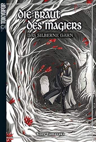 Die Braut des Magiers - Light Novel 02: Das silberne Garn
