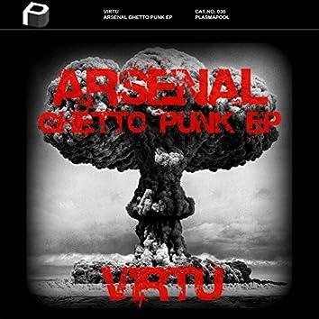 Arsenal Ghetto Punk EP