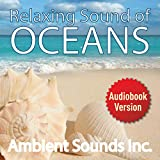 Relaxing Sounds of Oceans Waves ...