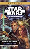 Edge of Victory II: Rebirth (Star Wars: The New Jedi Order, No. 8)