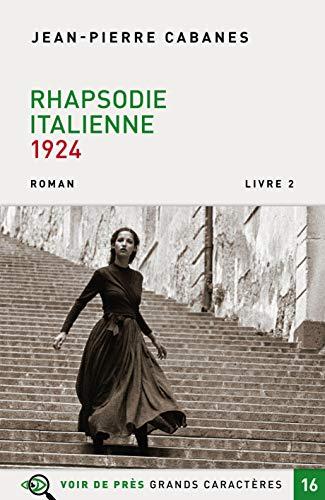 Rhapsodie italienne: Livre 2, 1924