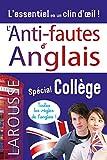 L'anti-fautes d'anglais, spécial Collège