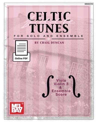 Celtic Fiddle Tunes for Solo and Ensemble - Viola, Violin 3 & Ensemble Score